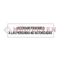 ROTULO ALUMINIO PROH. PERS.NO AUTORIZADAS